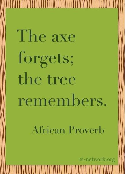 The Tree Remembers (Don't be the axe)